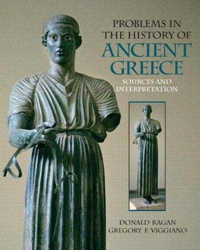 9780136140450: Problems in The History of Ancient Greece: Sources and Interpretation