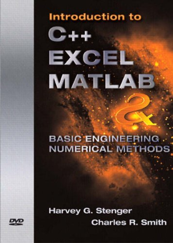 9780136142935: Introduction to C++, Excel, MATLAB and Basic Engineering Numerical Methods