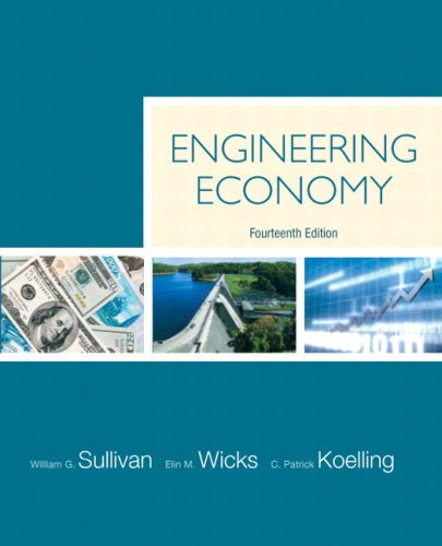 Engineering Economy (14th Edition): Sullivan, William G.; Wicks, Elin M.; Koelling, C. Patrick