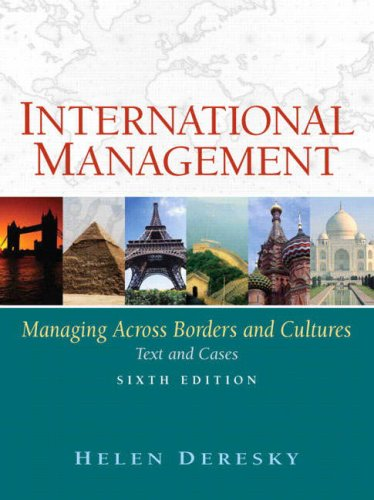 International Management: Managing Across Borders and Cultures: