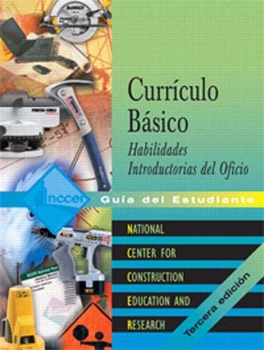 9780136144090: Core Curriculum Introductory Craft Skills Trainee Guide in Spanish (Domestic Version)