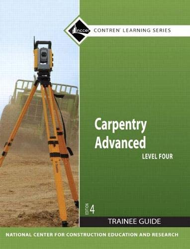 9780136144120: Carpentry: Trainee Guide Level 4