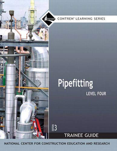 9780136144298: Pipefitting: Trainee Guide Level 4