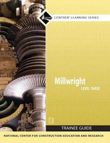 Millwright Level 3 Trainee Guide, Paperback (3rd: NCCER
