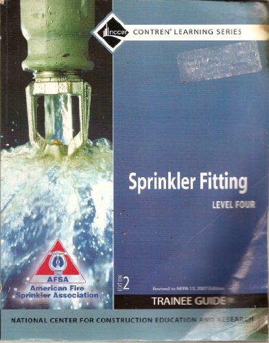 9780136144380: Sprinkler Fitting Level 4 Trainee Guide, Paperback