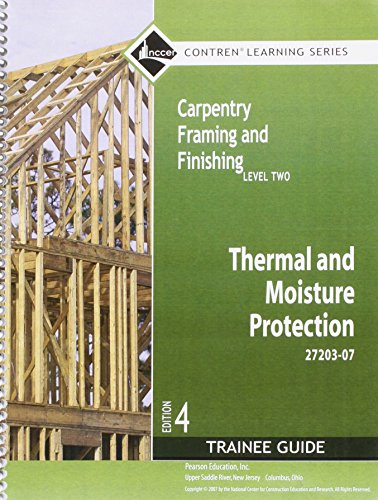 9780136144793: Thermal and Moisture Protection: 27203-07, Trainee Guide