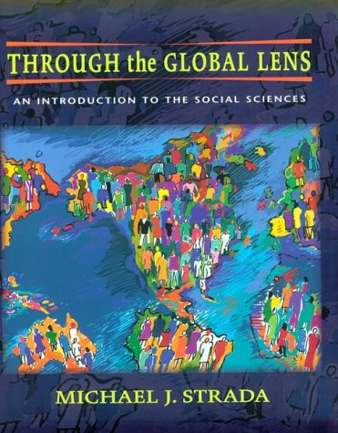 Through the Global Lens: An Introduction to: Michael J. Strada