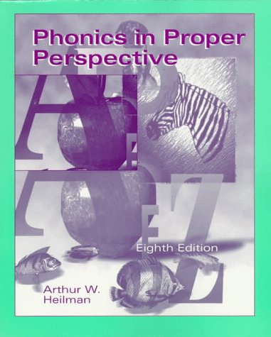 9780136146452: Phonics in Proper Perspective
