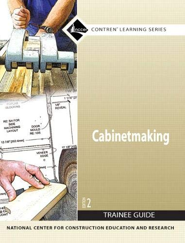 9780136147886: 27501-07 Cabinetmaking Trainee Guide, Paperback (2nd Edition)
