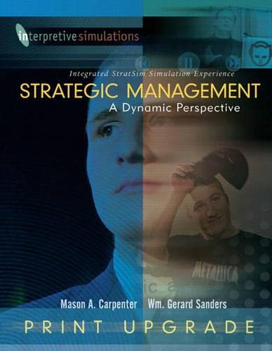 9780136149057: Strategic Managment: A Dynamic Perspective Integrated Stratsim Simulation Experience - Print Upgrade