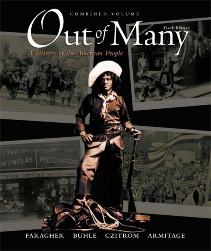 9780136149552: Out of Many, Combined Volume (6th Edition)