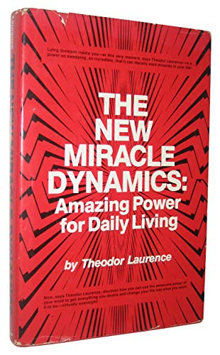 9780136150886: The new miracle dynamics: Amazing power for daily living