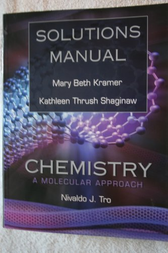 9780136151104: Solutions Manual to Tro's Chemistry: A Molecular Approach,