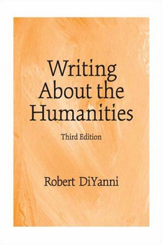 9780136151418: Writing About the Humanities (3rd Edition)