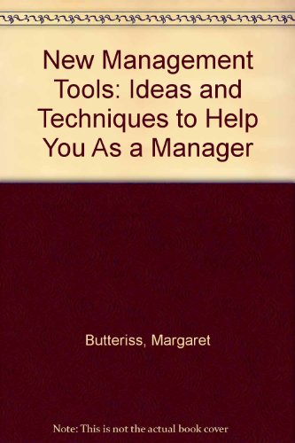 9780136151876: New Management Tools: Ideas and Techniques to Help You As a Manager
