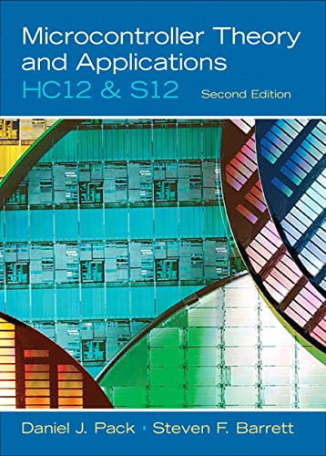 9780136152057: Microcontroller Theory and Applications: HC12 and S12 (2nd Edition)