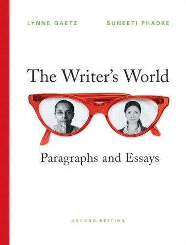 9780136152187: The Writer's World: Paragraphs and Essays (2nd Edition) (Gaetz/Phadke Developmental Writing)