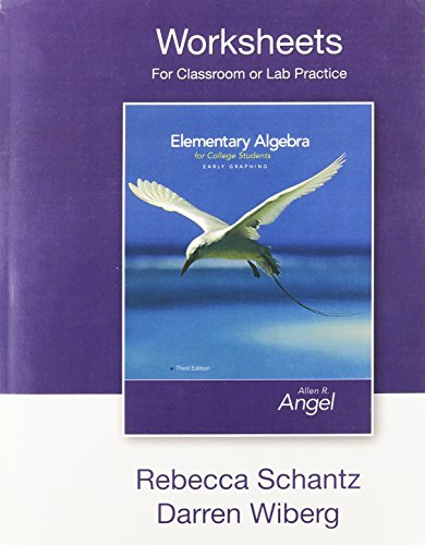 9780136152736: Worksheets for Classroom and Lab Practice for Elementary Algebra Early Graphing for College Students