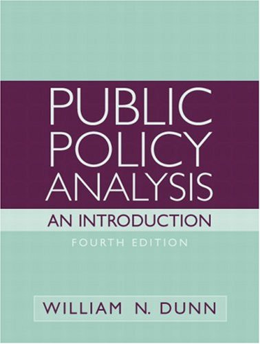 9780136155546: Public Policy Analysis: An Introduction