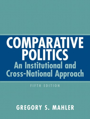 Comparative Politics: An Institutional and Cross-National Approach. 5th ed.