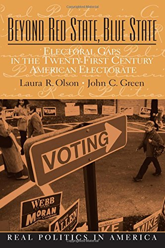 Beyond Red State and Blue State Electoral: Olson, Laura R.