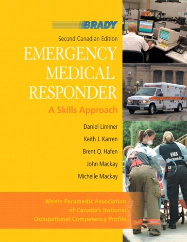 Emergency Medical Responder: A Skills Approach with: Limmer EMT-P, Daniel