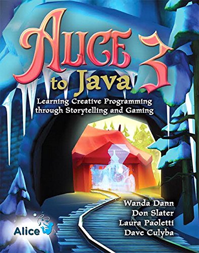 9780136156741: Alice 3 to Java: Learning Creative Programming through Storytelling and Gaming