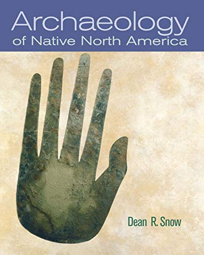 9780136156864: Archaeology of Native North America