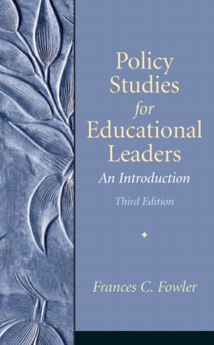 9780136157274: Policy Studies for Educational Leaders: An Introduction (3rd Edition)