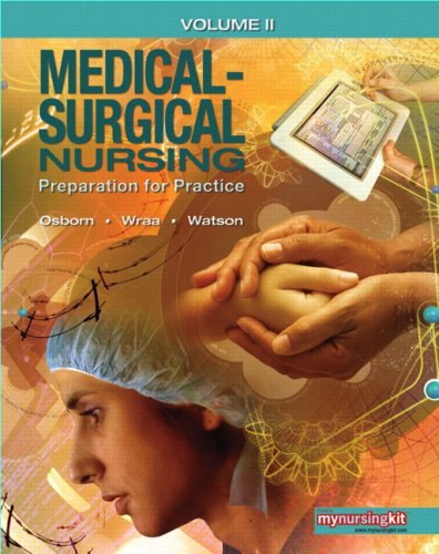 9780136157380: Medical Surgical Nursing: v. 2: Preparation for Practice (Mynursingkit (Access Codes))
