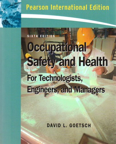 9780136157557: Occupational Safety and Health for Technologists, Engineers, and Managers