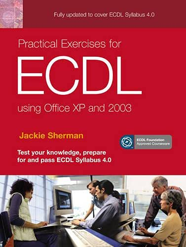 9780136157564: Practical Exercises for ECDL Using Office XP and 2003 (ECDL Practical Exercises)