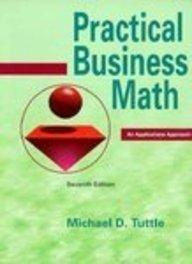 9780136159162: Practical Business Math: An Applications Approach