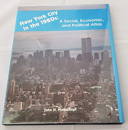 9780136162933: New York City in the 1980s: A Social, Economic, and Political Atlas