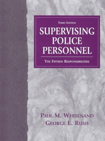 9780136166733: Supervising Police Personnel: The Fifteen Responsibilities