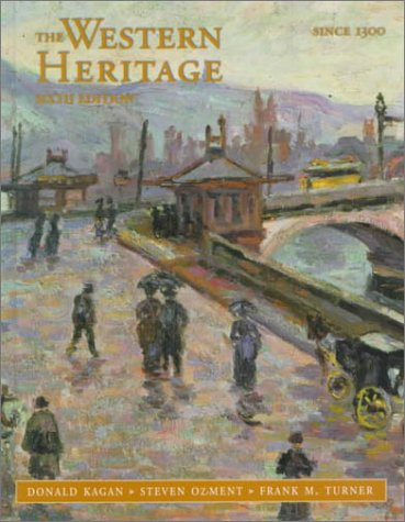 9780136173748: The Western Heritage: 1300-Present, Chpts. 9-31 (6th Edition)