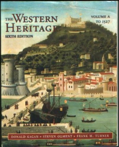 9780136174400: Western Heritage, The Vol. A (to 1527; Chpt. 1-10)