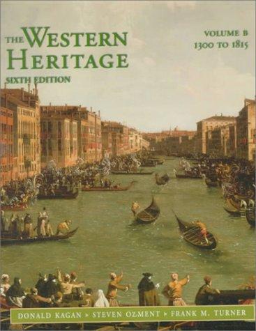 9780136174578: Western Heritage, The Vol. B (1300-1815; Chpts. 9-20)