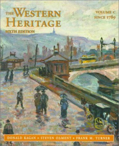 9780136176558: The Western Heritage: Since 1789