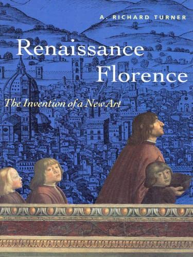 9780136184485: Renaissance Florence: The Invention of a New Art