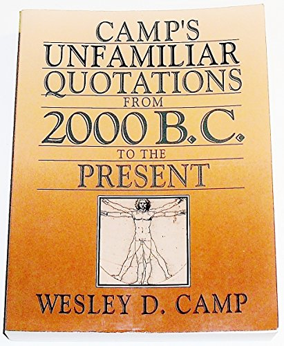 9780136190813: Camp's Unfamiliar Quotations from 2000 B.C. to the Present