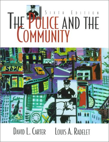 9780136196778: The Police and the Community (6th Edition)