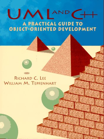 9780136197195: UML and C++: A Practical Guide to Object Oriented Development (Apt)