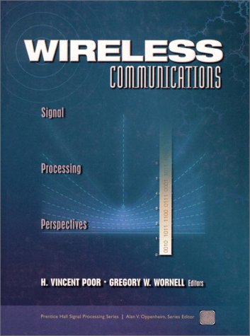 Wireless Communications: Signal Processing Perspectives: H. Vincent Poor, Gregory W. Wornell