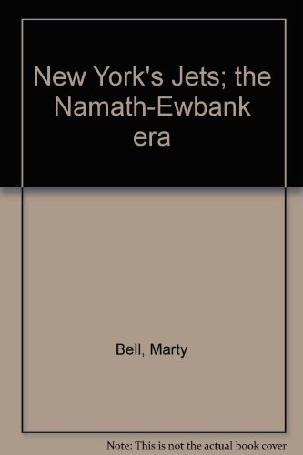 9780136205265: New York's Jets; the Namath-Ewbank era