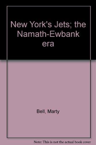9780136205340: New York's Jets; the Namath-Ewbank era