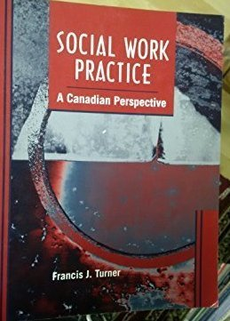 Social Work Practice : A Canadian Perspective