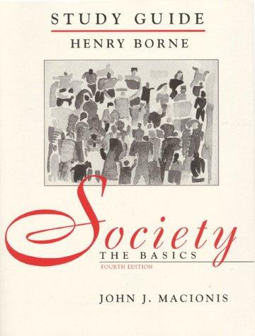 Society: The Basicss Study Guide: Borne, Henry; MacIonis,