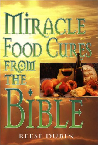 9780136212690: Miracle Food Cures from the Bible