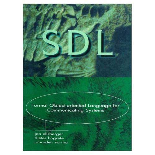 9780136213840: SDL: Formal Object-Oriented Language for Communicating Systems (2nd Edition)